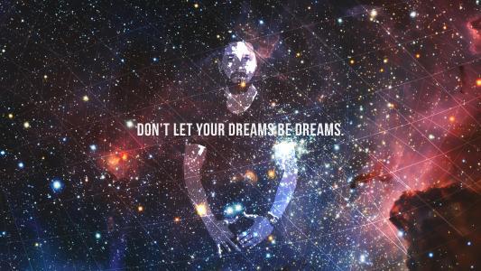 不要让你的梦想成为梦想的壁纸